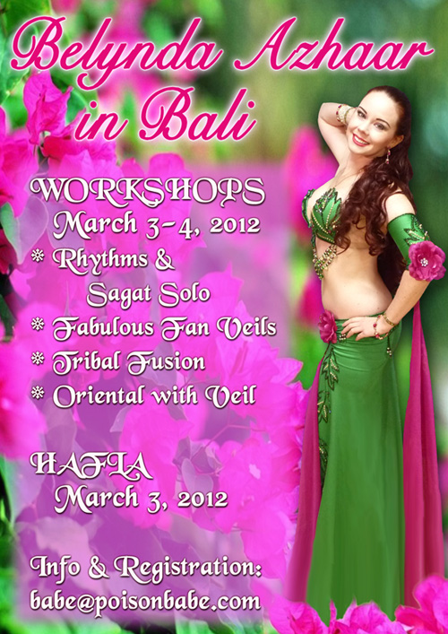 Workshops and hafla in Bali, Indonesia with Belynda Azhaar - March 3-4, 2012